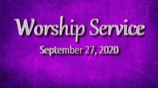 Sept 27, 2020 Worship Service, Cherryvale UMC, Staunton, VA