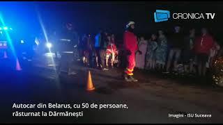 Autocar din Belarus răsturnat la Darmanesti in judetul Suceava