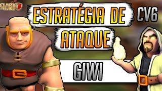 Clash Of Clans - Estratégia de Ataque para CV6 - GIWI | Como Atacar e Aprimora-lo | YoshInPlay