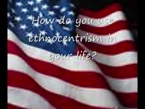 Ethnocentrism video