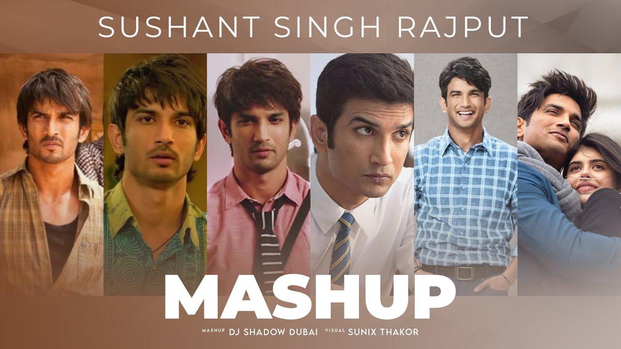 Sushant Singh Rajput Mashup   DJ Shadow Dubai   Musical Tribute