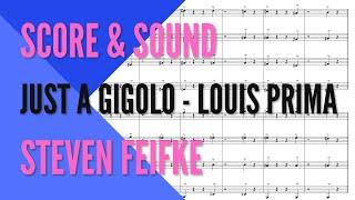 Just A Gigolo by Louis Prima -- Score & Sound // Arr. Feifke