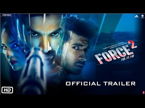 Force 2 | Official Trailer | John Abraham, Sonakshi Sinha and Tahir Raj Bhasin Mp3