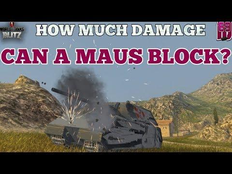 Wot Blitz: How Much Damage Can A Maus Block?