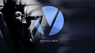 1 Hour of Dubstep - Best of Vital Ep: 1 [EDM Mix 2015]