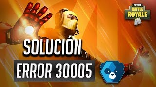 Easy Anti-Cheat Error 30005 Solution à Fortnite Battle Royale