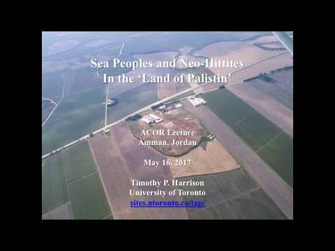 """ACOR Lecture: """"Sea Peoples and Neo-Hittites"""" by Dr. Timothy P. Harrison, April 19 2017"""