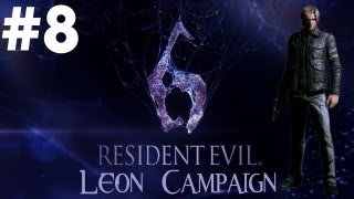 Resident Evil 6 - Walkthrough - Part 8 - [Leon Campaign] - Disgusting Gassy Broad