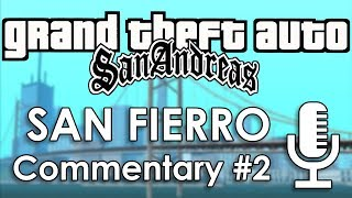 Speedrun Commentary: San Fierro Part 2 | GTA: San Andreas