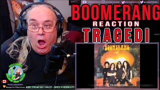 Boomerang Reaction - Tragedi - First Time Hearing - Requested