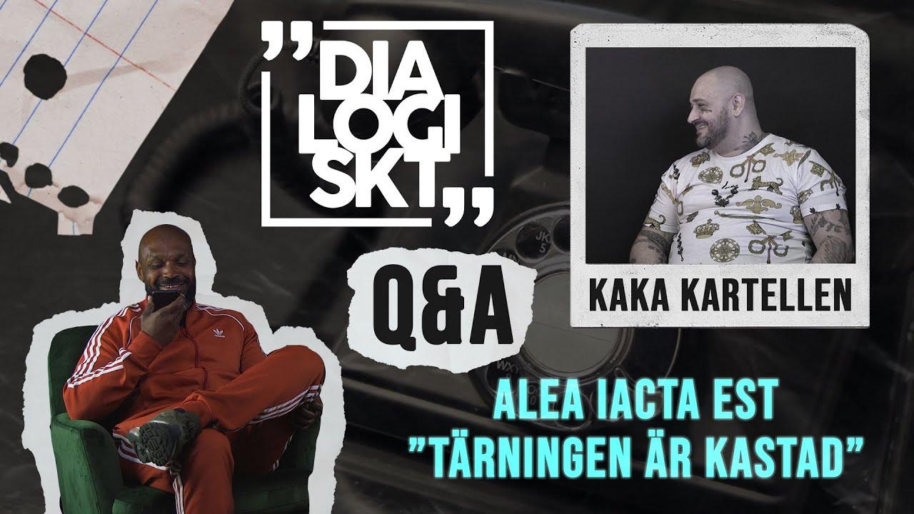 DiaLogiskt Q&A - Kaka Kartellen