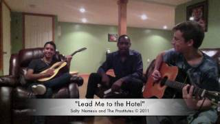 Salty Nemesis and The Prostitutes - Lead Me to the Hotel
