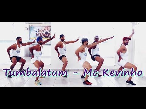 Tumbalatum - Mc Kevinho, coreografia Meu Swingão.
