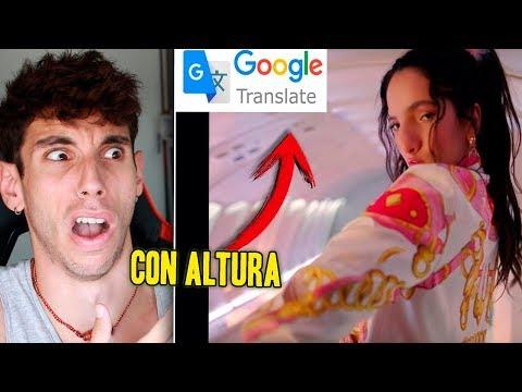 CON ALTURA De ROSALÍA Pero CANTADA POR GOOGLE TRADUCTOR 😆