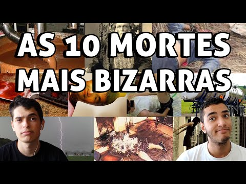 AS 10 MORTES MAIS BIZARRAS