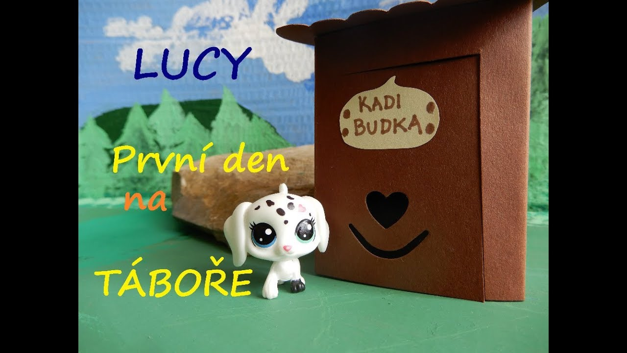 Littlest Pet Shop - LUCY: 7. díl První den na TÁBOŘE