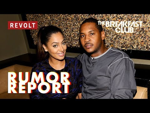Carmelo Anthony reportedly justified his alleged cheating on Lala | Rumor Report