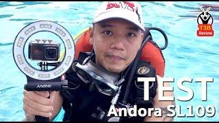 ไฟวีดีโอใต้น้ำ Andoer SL-109 กับกล้อง nanotech 80: รีวิวทดสอบ by T3B ครูบูมสอนดำน้ำ