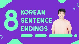 Common Sentence Endings In Korean - TalkToMeInKorean