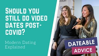 [DATING ADVICE] Should you still go on video dates in post-Covid dating?