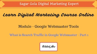 What is Search Traffic in Google Webmaster - Part 1 - Hindi