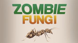 Cordyceps - Mind Controlling Zombie Fungus