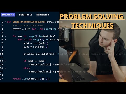 Problem Solving Techniques - For Programming Problems & Interviews