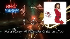 Beat Saber | Mariah Carey - All I Want For Christmas Is You (Expert)