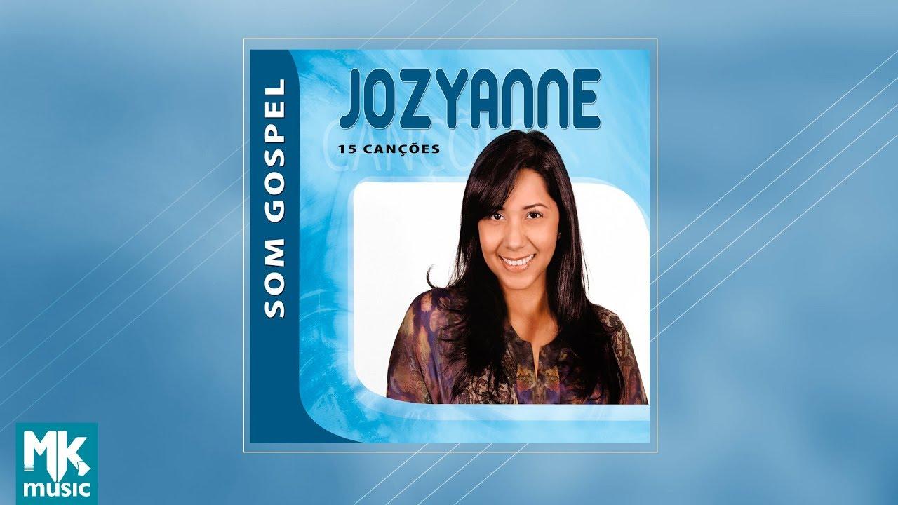 JOZYANNE GRATIS GOSPEL CD BAIXAR SOM