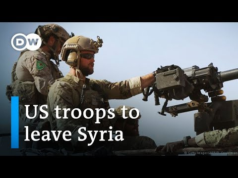 Analysis: Why is Trump pulling US troops out of Syria? | DW News