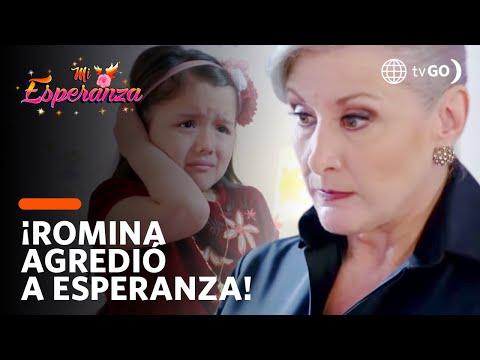 ¡Romina trata de corregir a Esperanza agrediéndola! - Mi Esperanza 16/08/2018