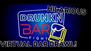 DRUNKEN BAR FIGHT VR! - PUB BRAWL SIMULATOR