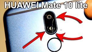 Как заменить разбитое стекло камеры Huawei mate 10 lite