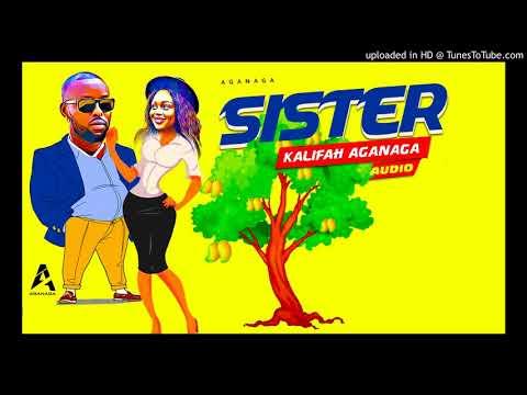 Sister Rema By Kalifah AgaNaga  New Ugandan Official  Music Audio 2018