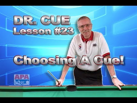 APA Dr. Cue Instruction - Dr. Cue Pool Lesson 23: Buying the Right Cue (What to look for)