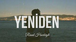 Rişad Hacıbəyli - Yeniden Resimi
