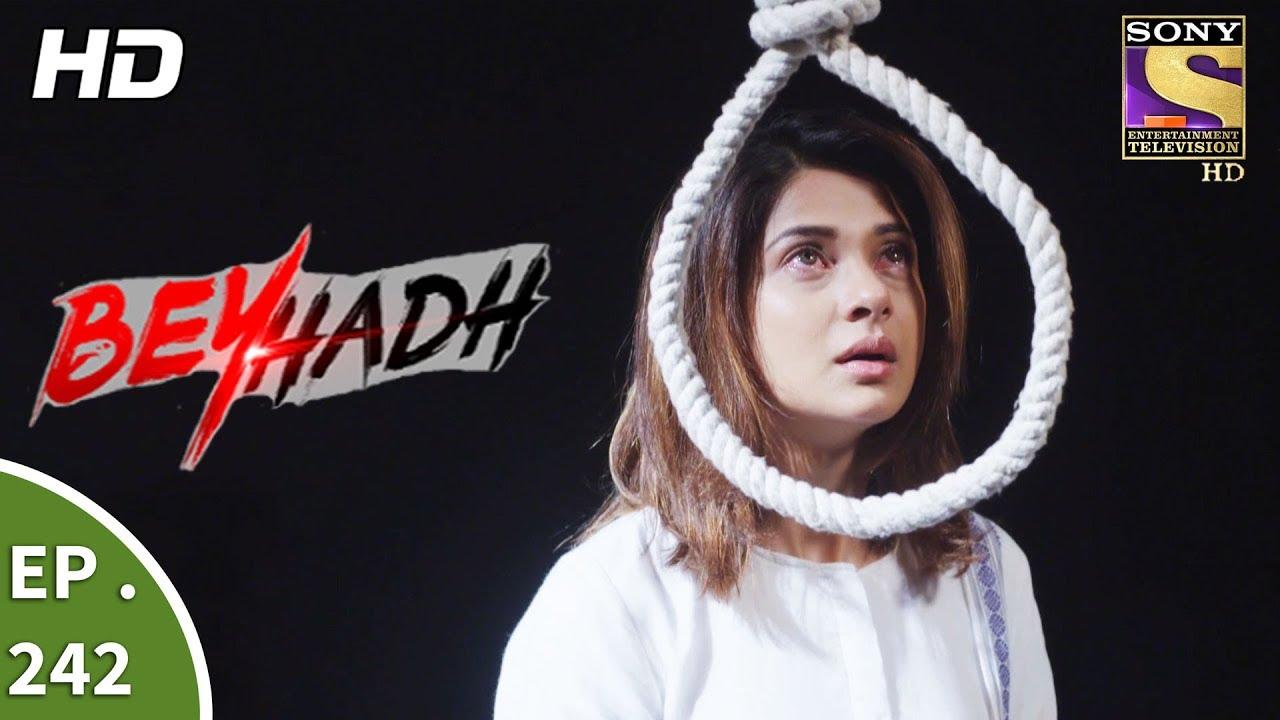 Download Beyhadh - बेहद - Ep 242 - 13th September, 2017
