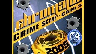CHROMATIC CRIME SCENE MIXTAPE 2005