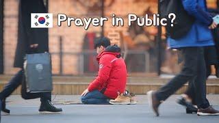 🇰🇷 Prayer in Public, South Korea
