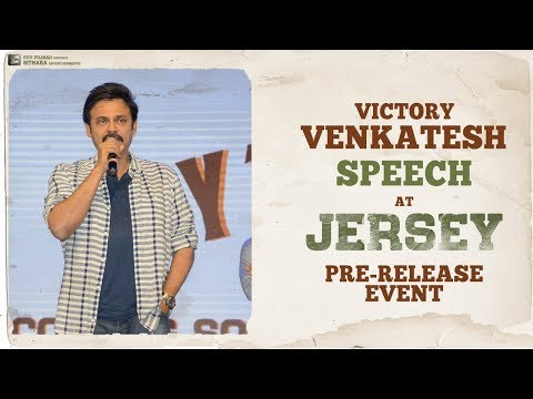 Victory Venkatesh Superb Speech at JERSEY - Pre Release Event | Nani, Shraddha Srinath