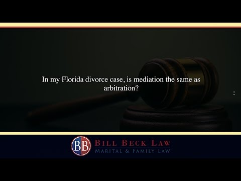 In my Florida divorce case, is mediation the same as arbitra