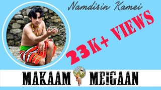 MAKAAM_MEIGAAN - Namdisin Kamei [] Rongmei_Traditional_folk_Love_Song [] SK Jangmei []