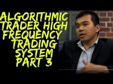 Interviewing Systematic Trader Viet Dang: High Frequency Trading System - Part 3