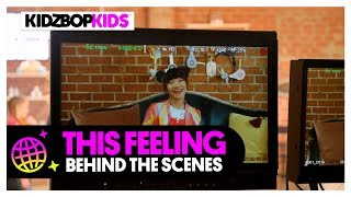 KIDZ BOP Kids - This Feeling (Behind The Scenes Official Video)