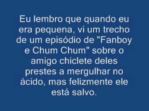 Lembrança de Fanboy e Chum Chum