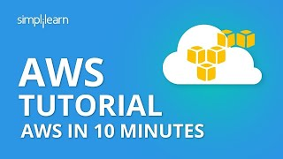 AWS In 10 Minutes | AWS Tutorial For Beginners | Simplilearn