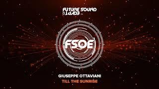 Giuseppe Ottaviani - Till The Sunrise