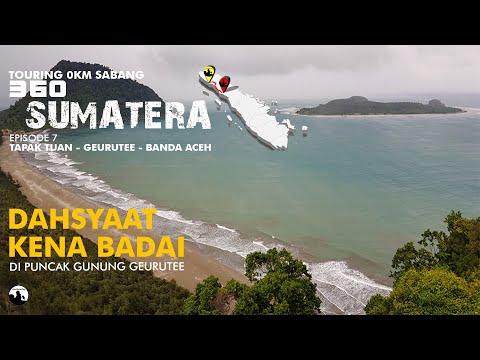 solo-riding,-tour-d'sumatera-0-km,-episode-#7-/-tapak-tuan---banda-aceh