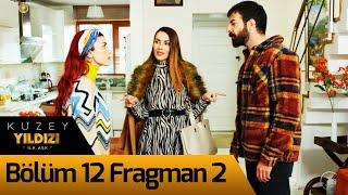 Kuzey Yıldızı İlk Aşk 12. Bölüm 2. Fragman