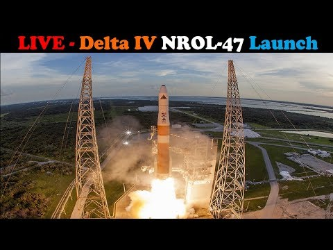 (Scrubbed): Delta IV M+ (5,2) Rocket Launches NROL-47 Spacecraft
